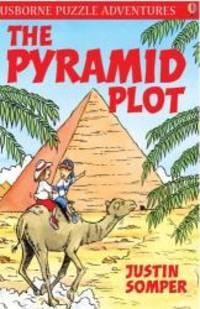 The Pyramid Plot (Usborne Puzzle Adventures)
