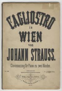 Cagliostro in Wien [For solo piano without text] Operette in 3 Acten von Richard Genée & F. Zell ... Clavierauszug für Gesang u. Piano v. Richard Genée ... Pr. Fl. 6.30 Nkr. Mk. 12._ Netto