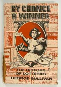By Chance a Winner, The History of Lotteries