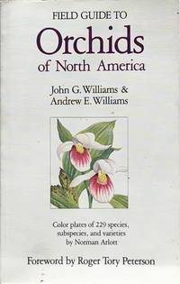 Field guide to the orchids of North America