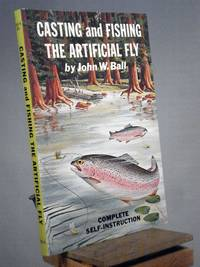 Casting and Fishing the Artificial Fly