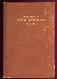 Exeter City Special Constabulary 1939 - 1945