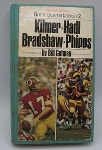 image of Great Quarterbacks #2: Kilmer, Bradshaw, Hadl, Phipps