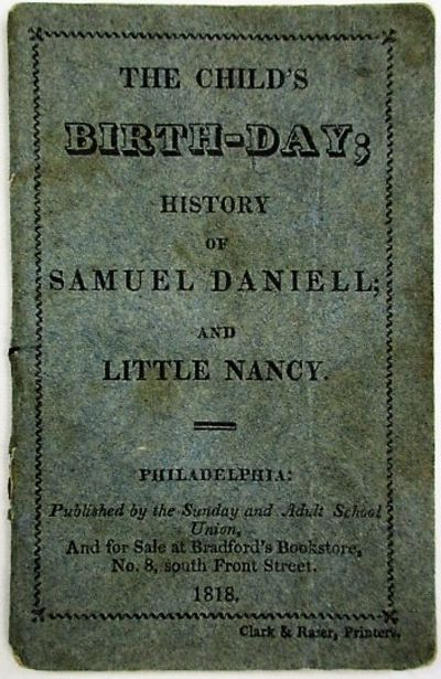 Philadelphia: Published by the Sunday and Adult School Union, And for Sale at Bradford's Bookstore, ...