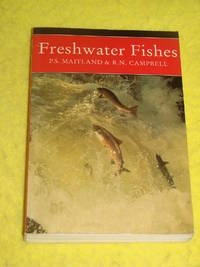The New Naturalist No. 75, Freshwater Fishes.