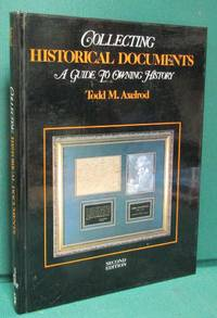 Collecting Historical Documents: A Guide to Owning History