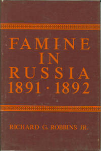Famine in Russia, 1891-1892: The Imperial Government Responds to a Crisis