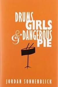 image of Drums, Girls, & Dangerous Pie