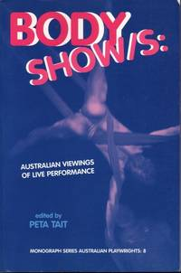 Body Shows: Australian Viewings of Live Performance