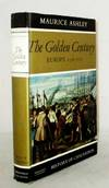 The Golden Century Europe 1598-1715 (History of Civilisation Series)