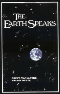 The Earth Speaks by Steve Van Matre; Bill Weiler  - Paperback  - 1983  - from ThriftBooks (SKU: G0917011007I3N10)