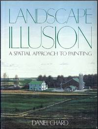 Landscape Illusion. A Spatial Approach to Painting