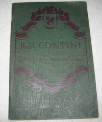 Raccontini: A Graded Italian Reader Introducing 290 New Words and 45 New Idiomatic Expressions...