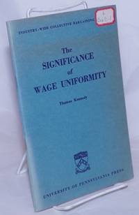 image of The Significance of Wage Uniformity
