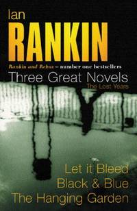 image of Three Great Novels: Let it Bleed / Black_Blue / The Hanging Garden