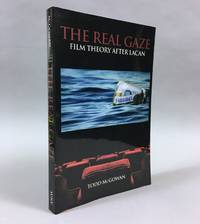 The Real Gaze: Film Theory After Lacan