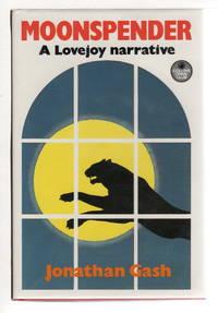 MOONSPENDER: A Lovejoy Narrative.