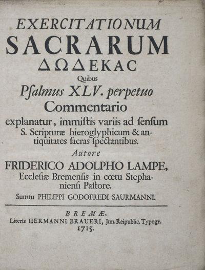 Bremae: Hermanni Braueri, 1715. First edition. Hardcover. poor to vg. Quarto (9 x 7