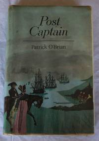 Post Captain by Patrick O'Brian - First Edition - 1972 - from H4o Books (SKU: 000126)