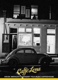 Caffe Lena: Inside America's Legendary Folk Music Coffeehouse