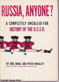 image of Russia, Anyone?: A Completely Uncalled-For History of the U.S.S.R