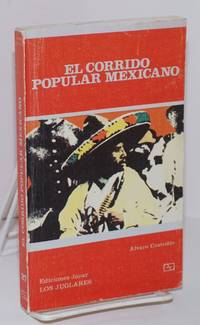 El Corrido Popular Mexicano (Su historia, sus temas, sus interpretes)