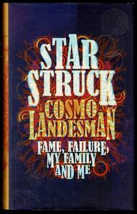 image of Starstruck: Fame, Failure, My Family And Me