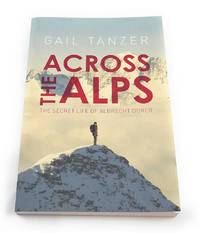 Across the Alps: The Secret Life of Albrecht...