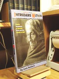 Intruders Within: Pueblo Resistance to Spanish Rule and the Revolt of 1680