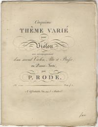 Cinquième Thême varié pour Violon, avec accompagnement d'un second Violon, Alto et Basse, ou Piano-Forté... Prix f. 1. [Parts]