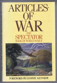 Articles of War: The Spectator Book of World War II