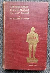 image of THE FIFTH BOOK OF PILGRIMAGES TO OLD HOMES.