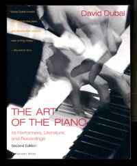image of The Art of the Piano: Its Performers, Literature, and Recordings, Second Edition