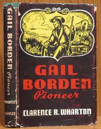 Gail Borden: Pioneer