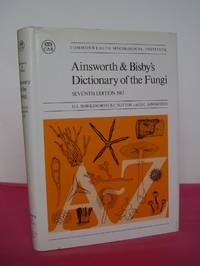 AINSWORTH & BISBY'S DICTIONARY OF THE FUNGI (including the Lichens)