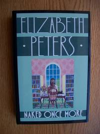 Naked Once More by  Elizabeth Peters - Signed First Edition - 1989 - from Scene of the Crime Books, IOBA (SKU: biblio872)