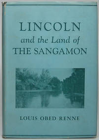 Lincoln and the Land of the Sangamon