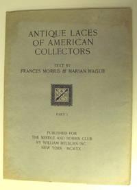 ANTIQUE LACES OF AMERICAN COLLECTORS - PART 1 (NOT A COMPLETE SET) I