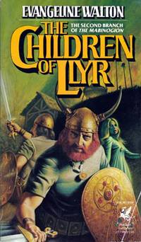 The Children of Llyr ( The Second Branch of the Mabinogion )