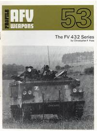 Profile AFV Weapons 53: The FV 432 Series