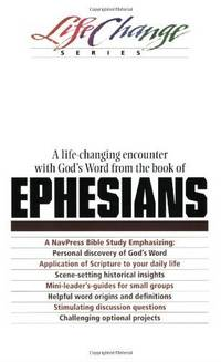 Ephesians by Nav Press - Paperback - 1995 - from The Old Bookshelf and Biblio.com