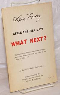 After the July Days, what next