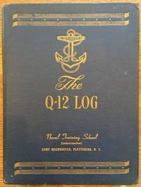 The Q-12 Log, Naval Training School, Camp Macdonough, Plattsburgh, New York
