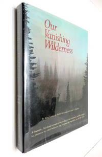 Our Vanishing Wilderness