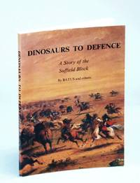 Dinosaurs To Defence: A Story Of The Suffield Block