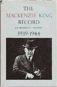image of The Mackenzie King Record Vol. I-1939/1944 & Vol. II-1944/1945 (2 volumes of 4 only)