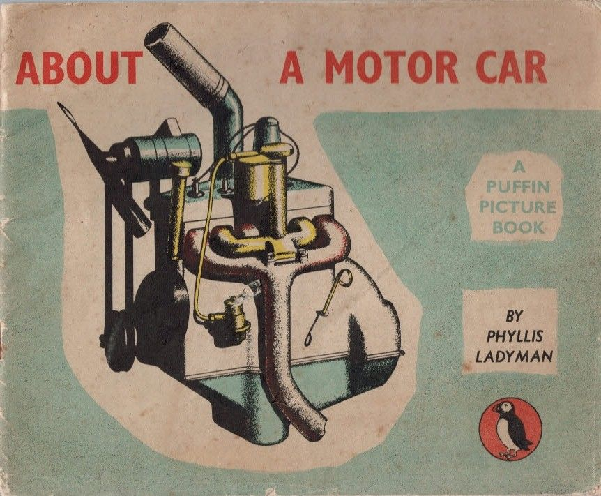 About A Motor Car Puffin Picture Book No 38 By Ladyman