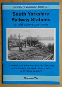 South Yorkshire Railway Stations on Old Picture Postcards.