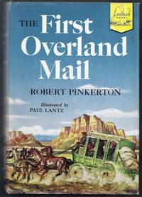 The First Overland Mail.  Landmark Books 40