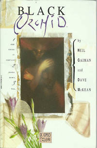 Black Orchid by  Neil Gaiman - Paperback - 1991 - from The Book Junction and Biblio.co.uk
